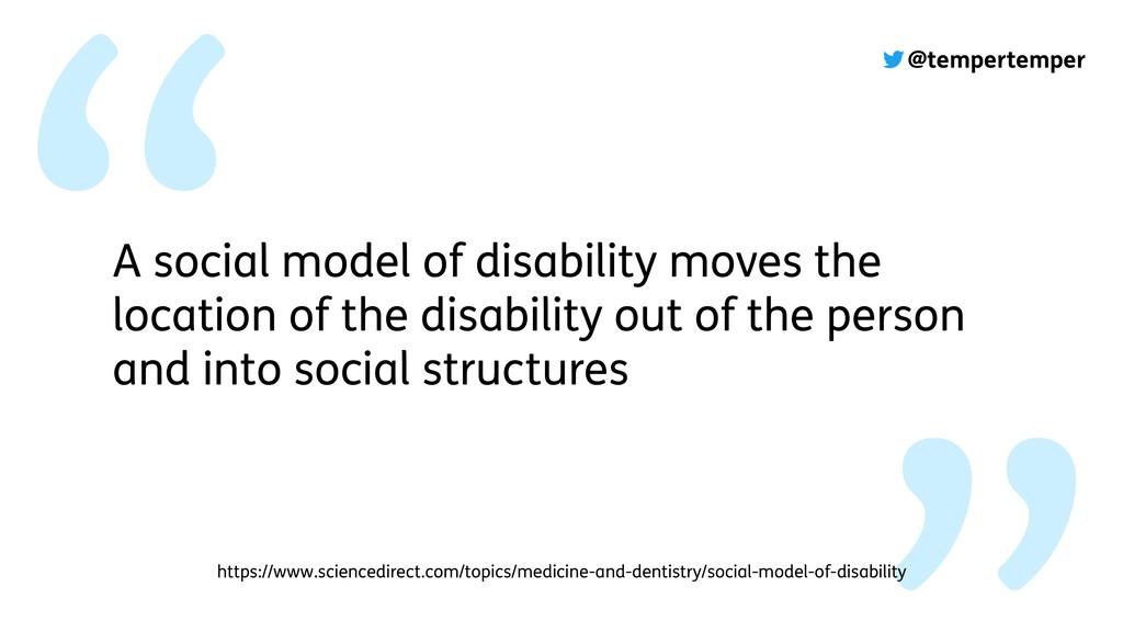 @tempertemper A social model of disability move...