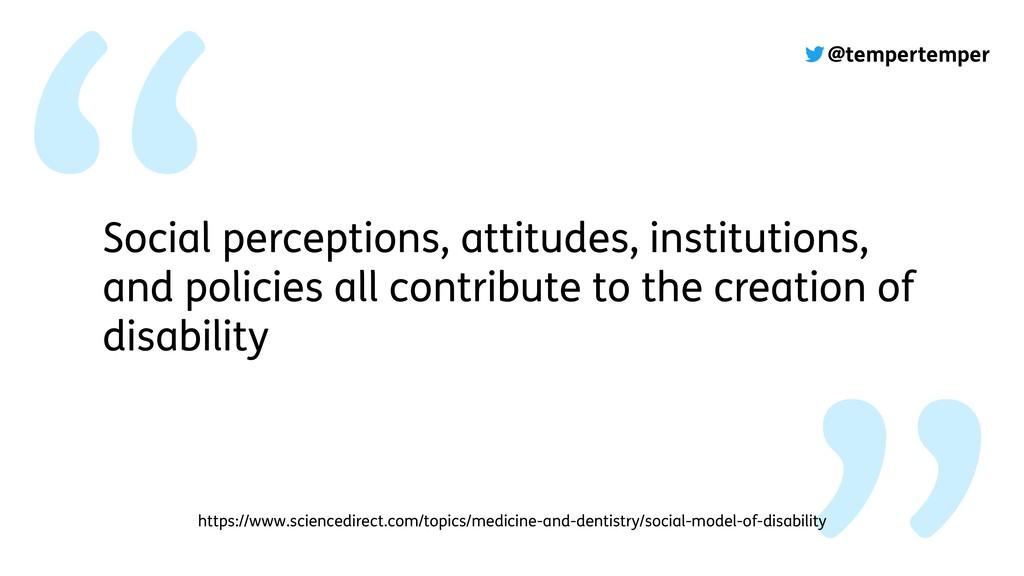 @tempertemper Social perceptions, attitudes, in...