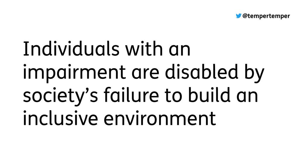 @tempertemper Individuals with an impairment ar...
