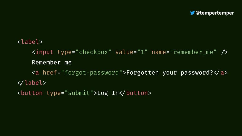 """@tempertemper <label> <input type=""""checkbox"""" va..."""