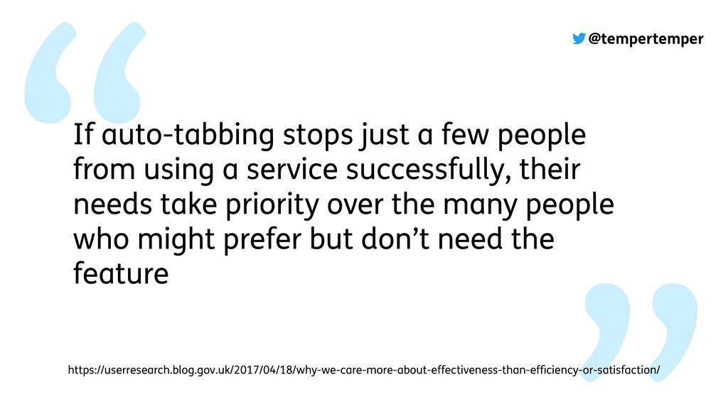 @tempertemper If auto-tabbing stops just a few ...