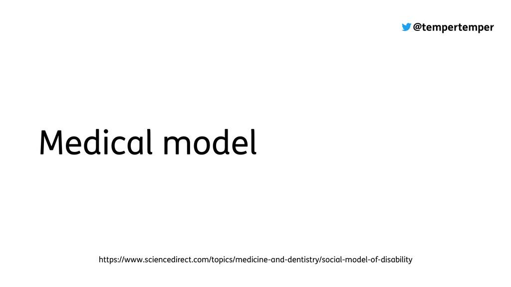 @tempertemper Medical model https://www.science...