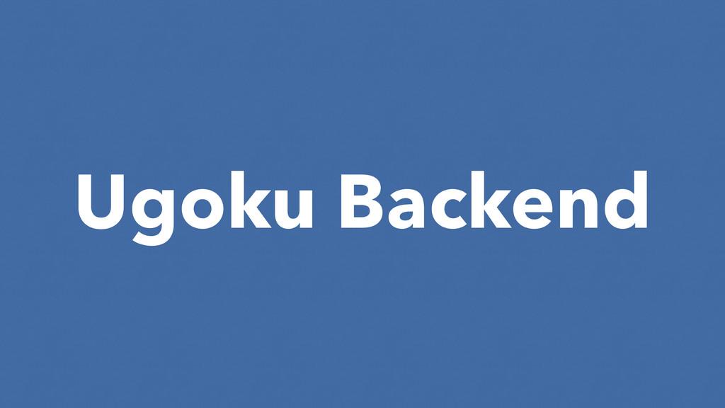 Ugoku Backend