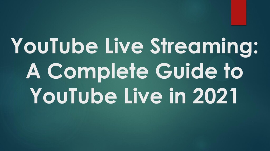 YouTube Live Streaming: A Complete Guide to You...