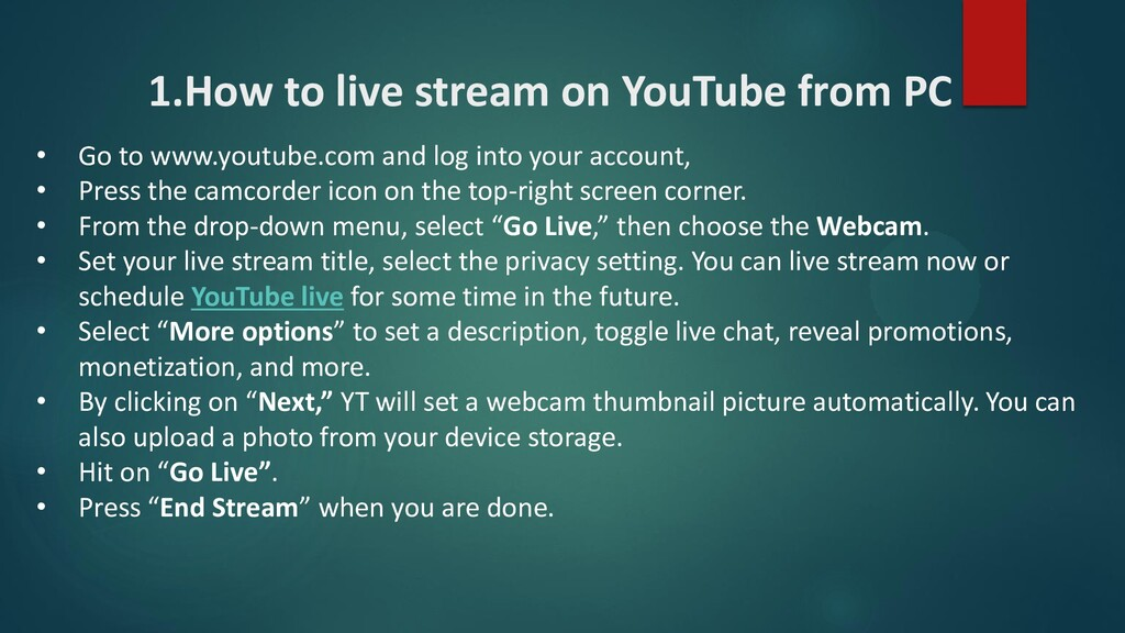 1.How to live stream on YouTube from PC • Go to...