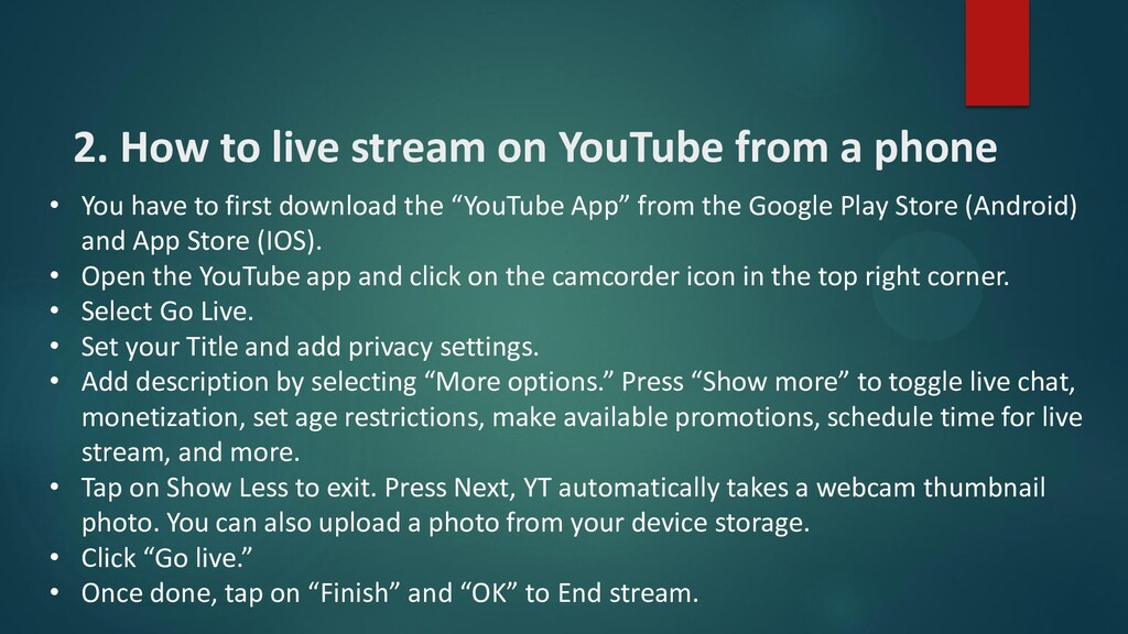 2. How to live stream on YouTube from a phone •...