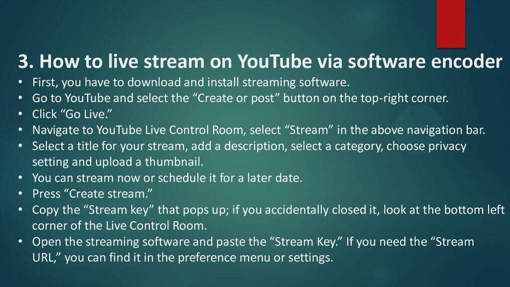 3. How to live stream on YouTube via software e...