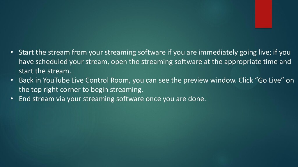 • Start the stream from your streaming software...