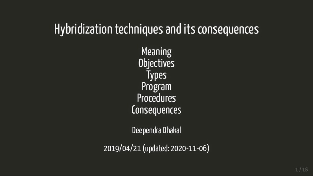 Hybridization techniques and its consequences H...