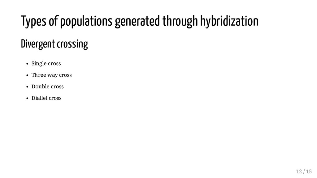 Types of populations generated through hybridiz...