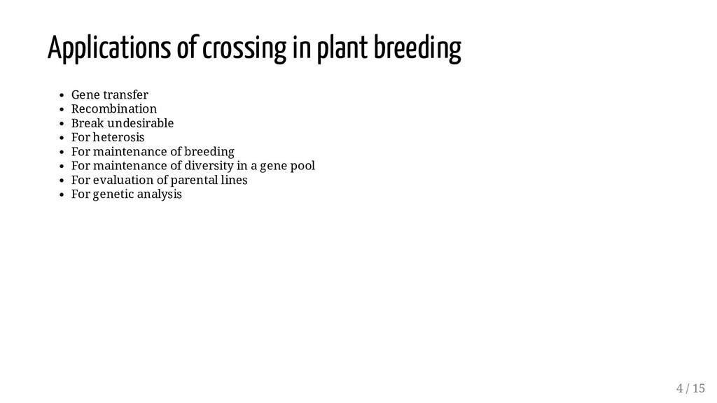 Applications of crossing in plant breeding Gene...