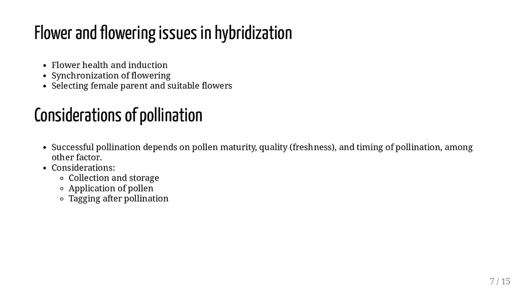 Flower and owering issues in hybridization Flow...