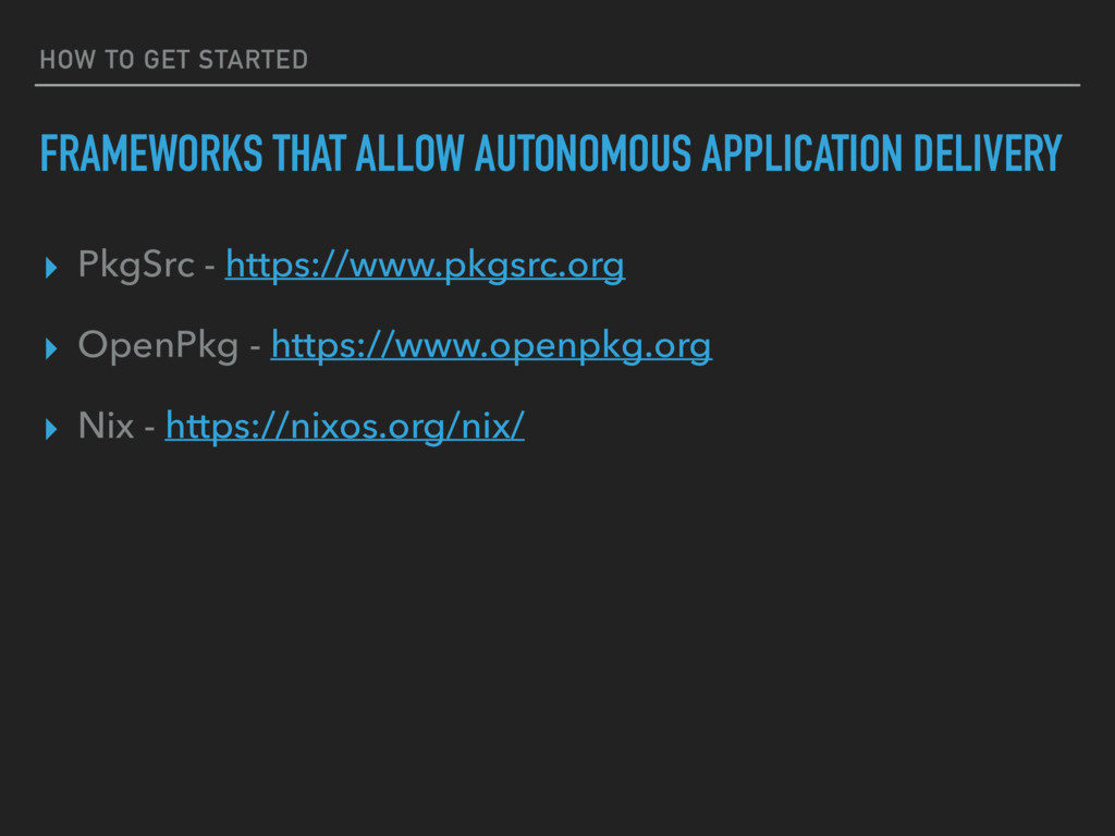 HOW TO GET STARTED FRAMEWORKS THAT ALLOW AUTONO...
