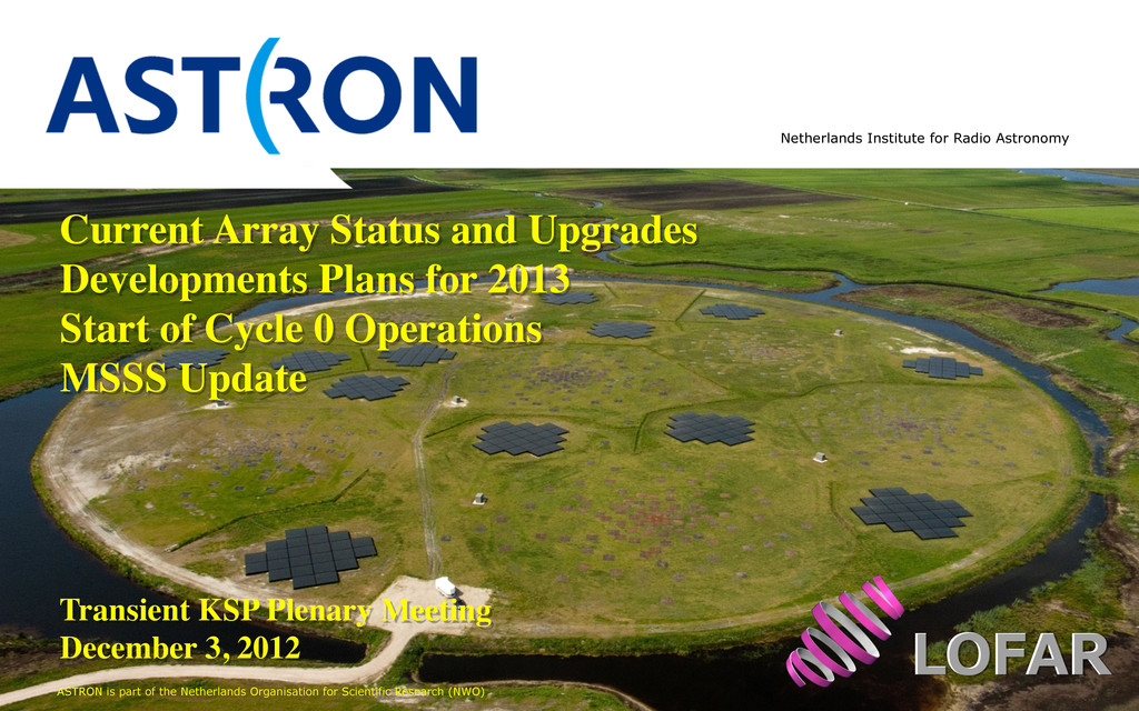 ASTRON is part of the Netherlands Organisation ...