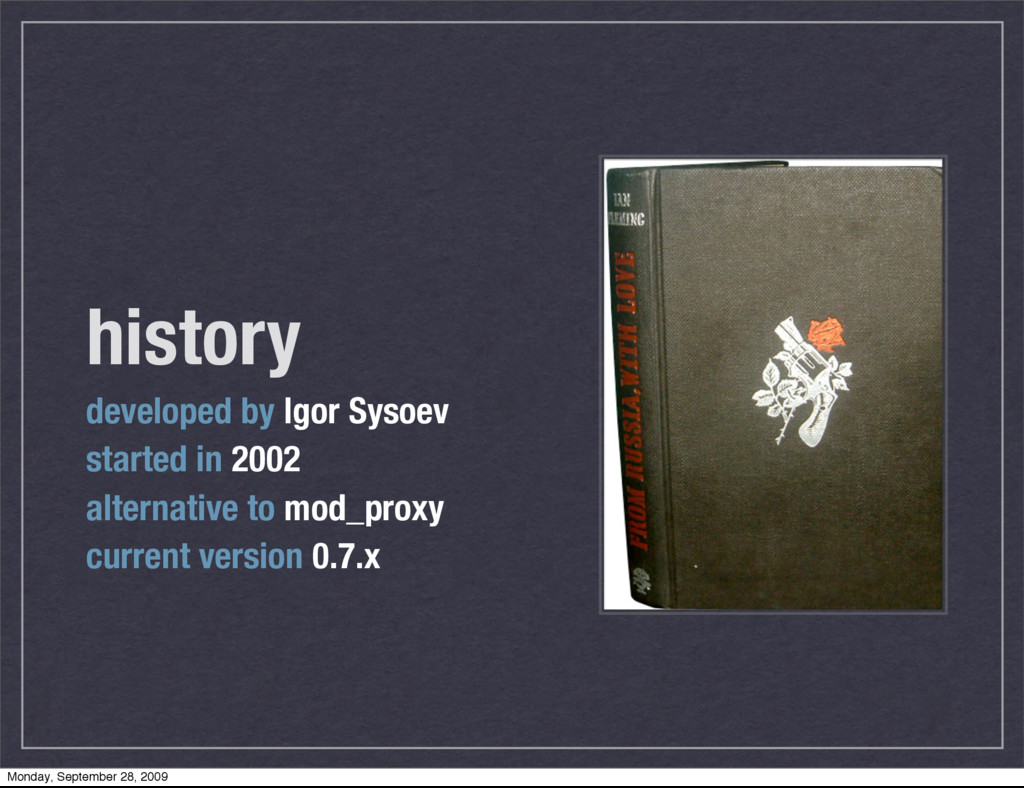 history developed by Igor Sysoev started in 200...