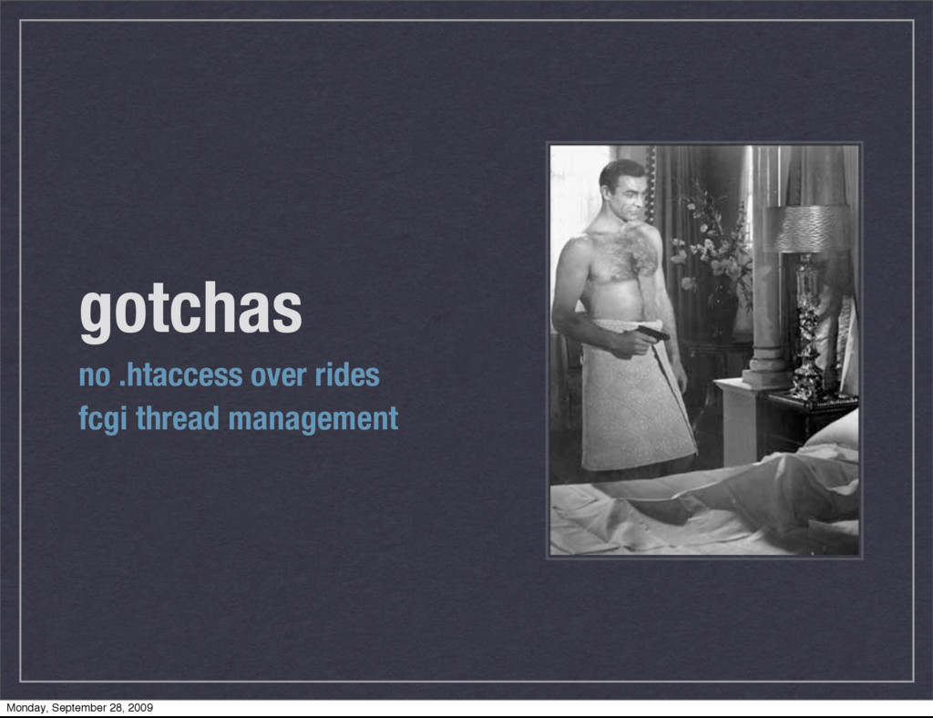 gotchas no .htaccess over rides fcgi thread man...