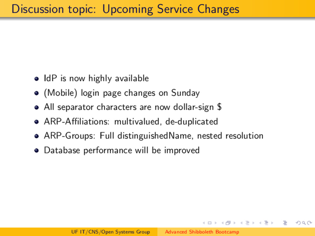 Discussion topic: Upcoming Service Changes IdP ...