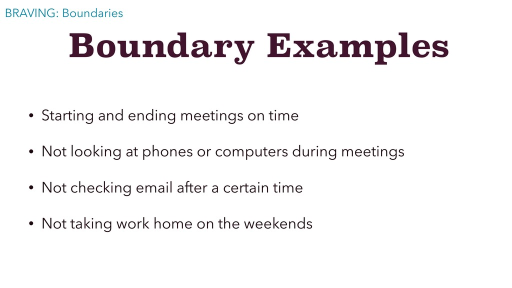 Boundary Examples • Starting and ending meeting...