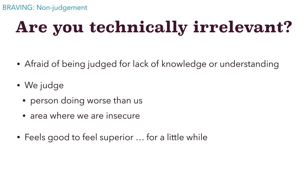 Are you technically irrelevant? • Afraid of bei...