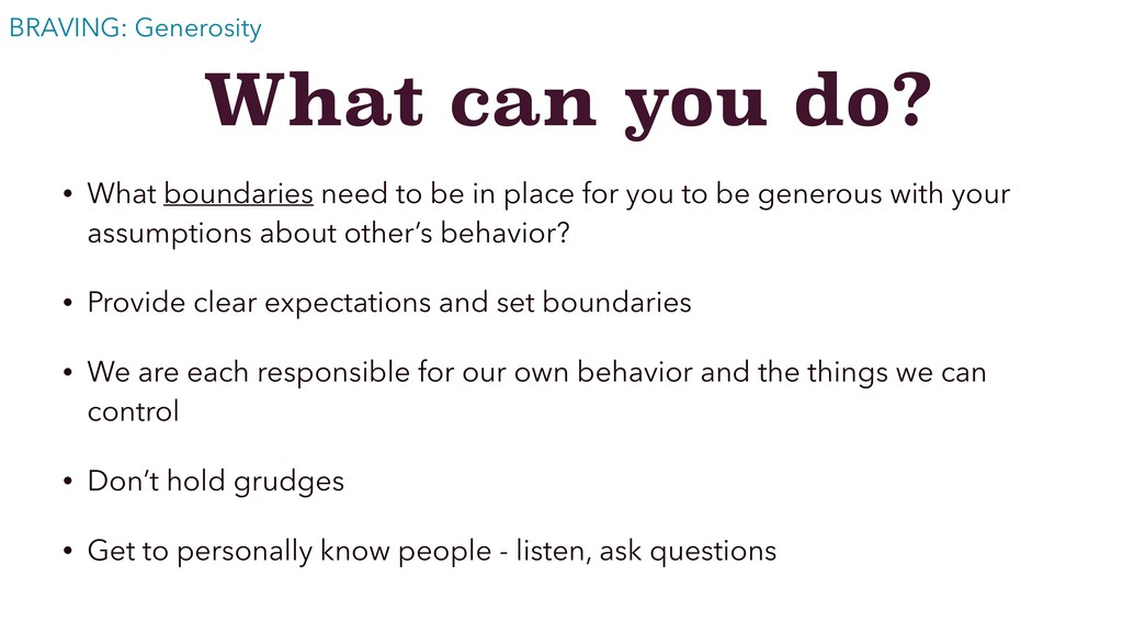 What can you do? • What boundaries need to be i...
