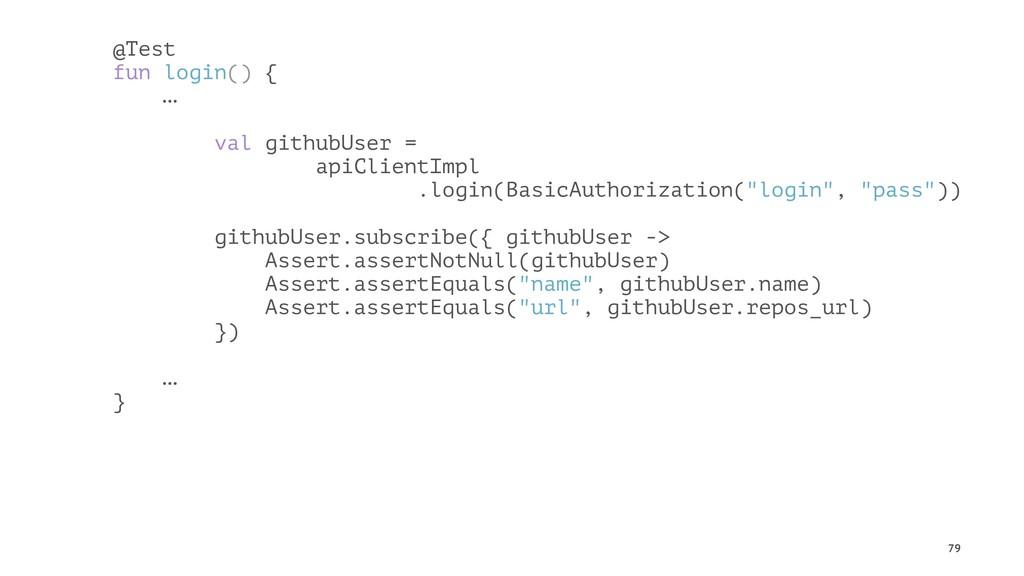 @Test fun login() { … val githubUser = apiClien...