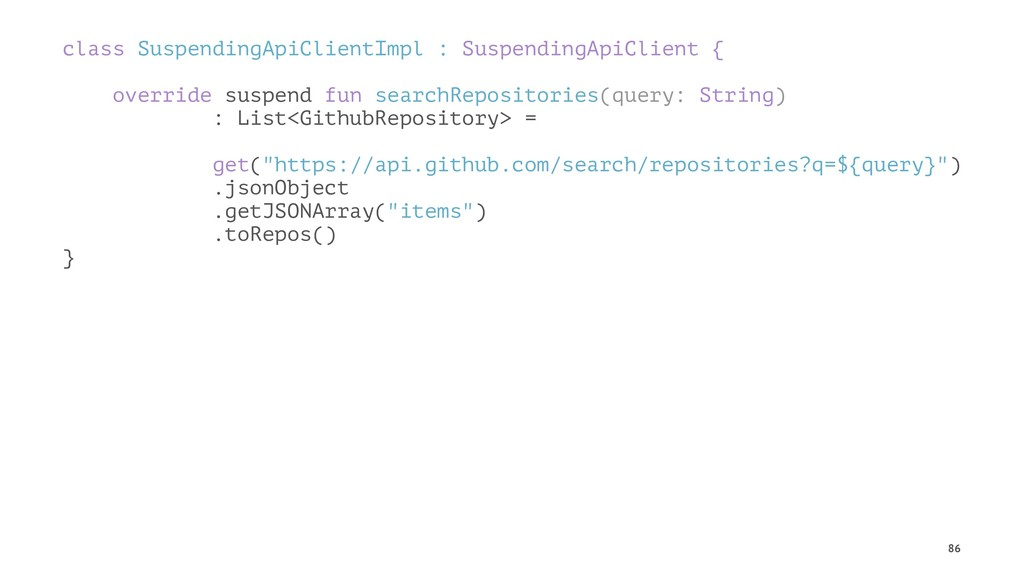 class SuspendingApiClientImpl : SuspendingApiCl...