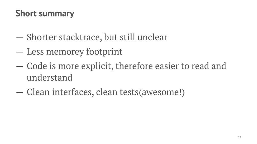 Short summary — Shorter stacktrace, but still u...