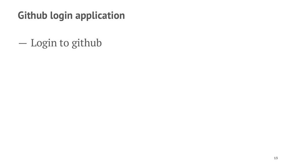 Github login application — Login to github 13
