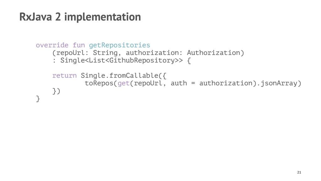 RxJava 2 implementation override fun getReposit...