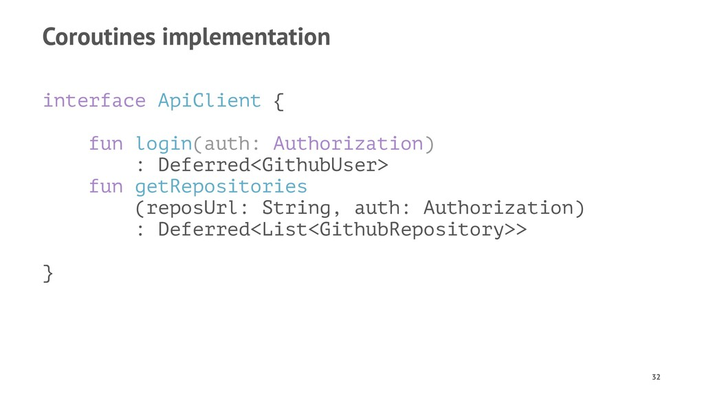 Coroutines implementation interface ApiClient {...