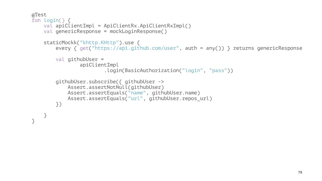 @Test fun login() { val apiClientImpl = ApiClie...