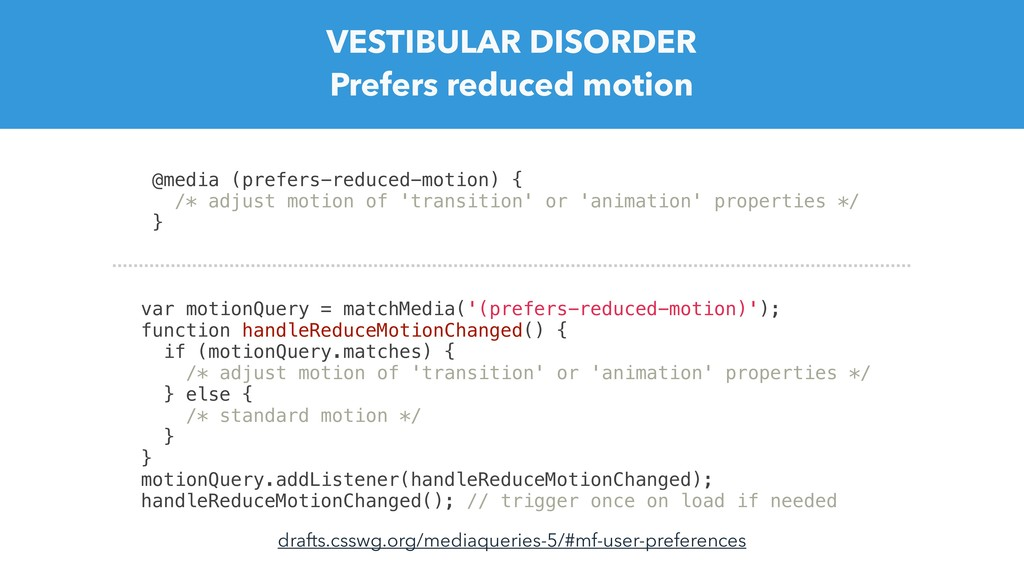 VESTIBULAR DISORDER Prefers reduced motion @med...