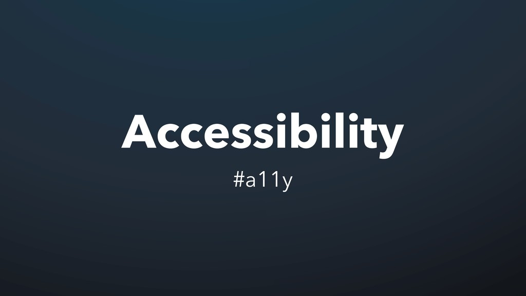 Accessibility #a11y