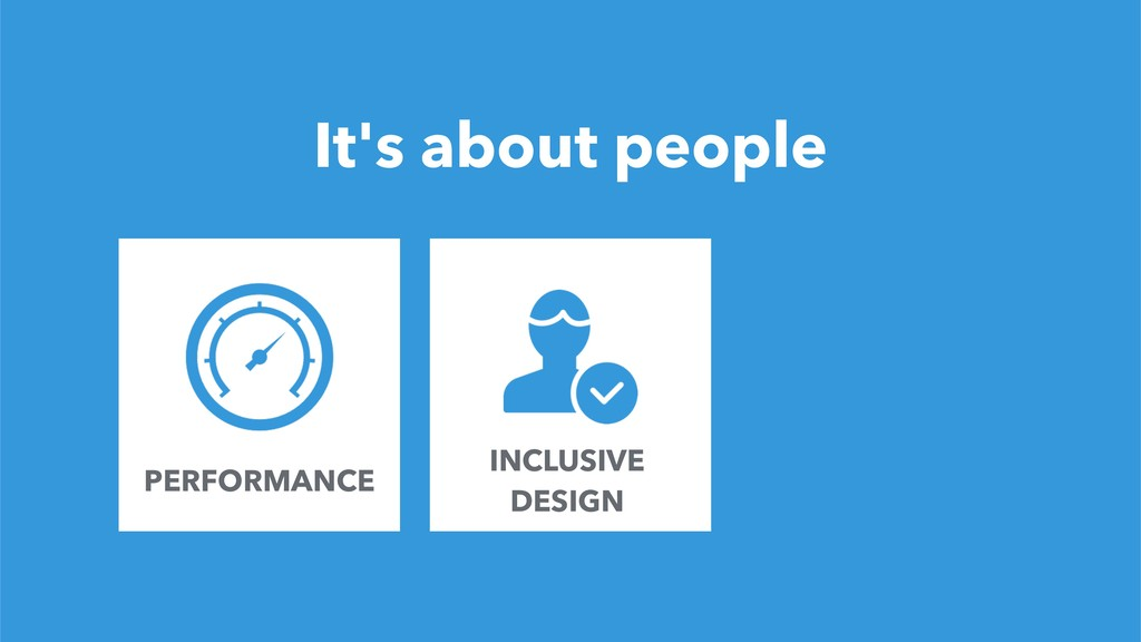 13 It's about people INCLUSIVE DESIGN FOUNDER P...