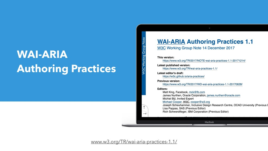 WAI-ARIA Authoring Practices www.w3.org/TR/wai-...