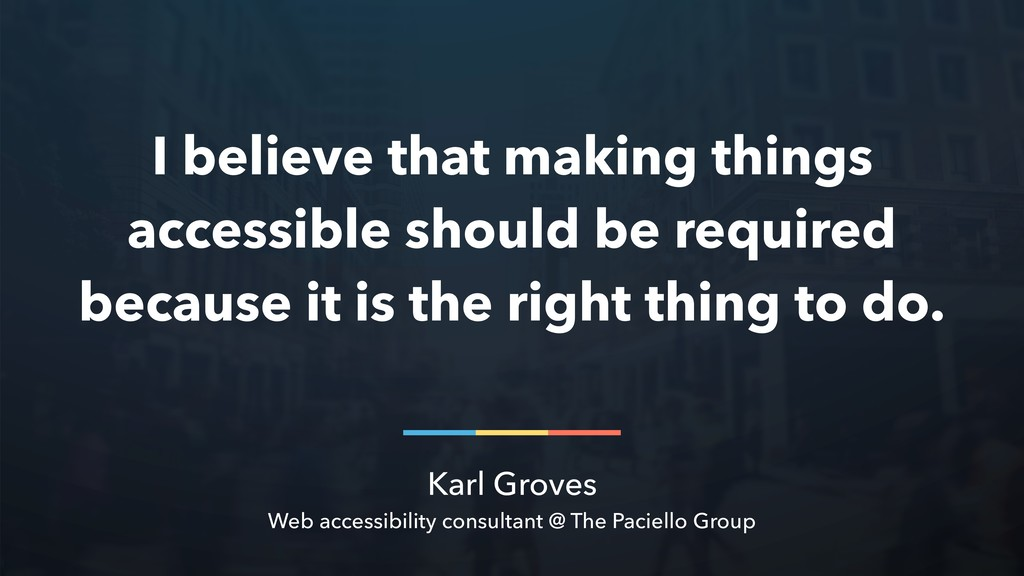 Karl Groves Web accessibility consultant @ The ...