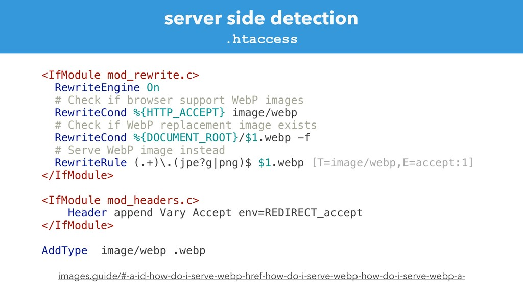 server side detection <IfModule mod_rewrite.c> ...