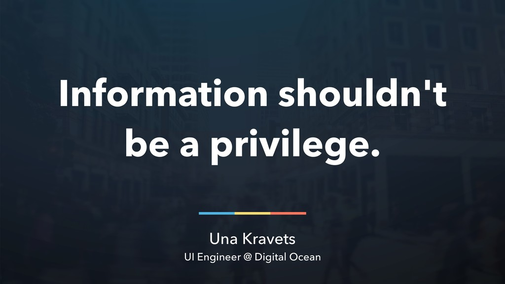Una Kravets UI Engineer @ Digital Ocean Informa...