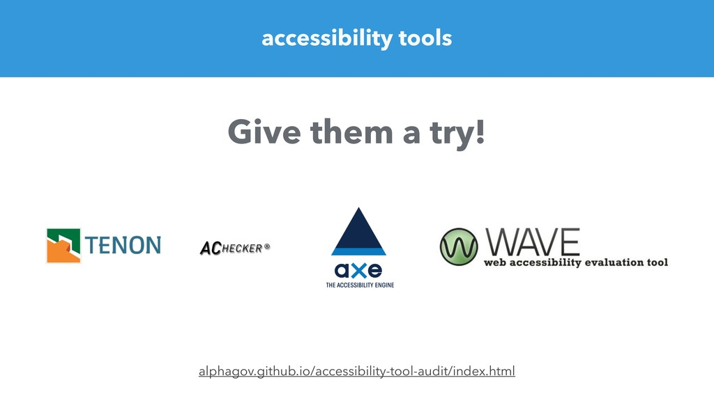 accessibility tools alphagov.github.io/accessib...