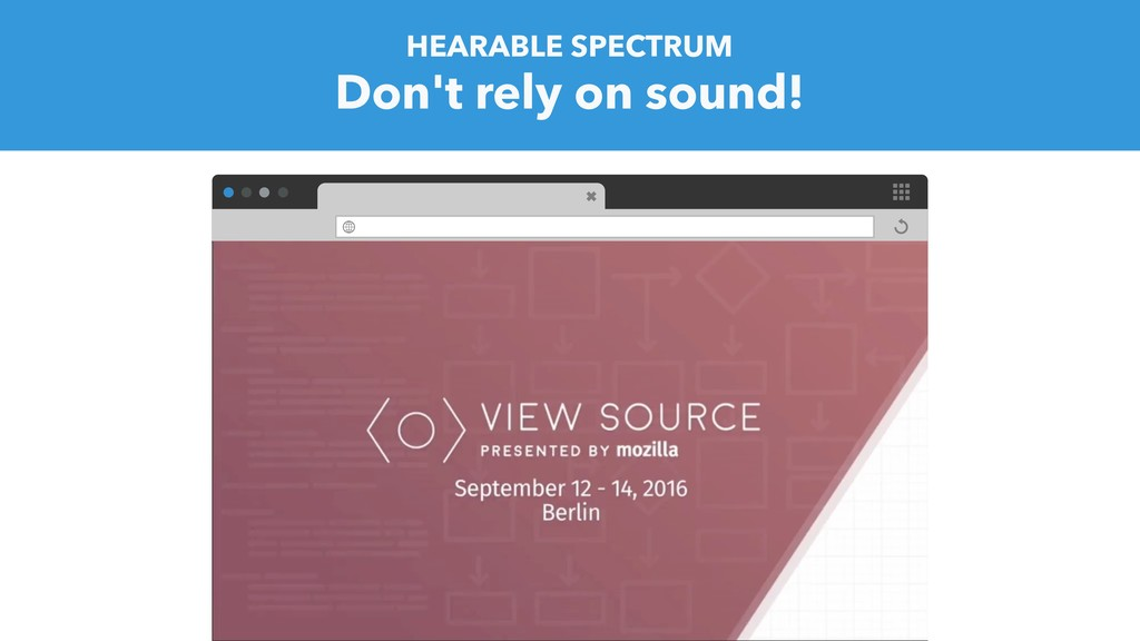 HEARABLE SPECTRUM Don't rely on sound!