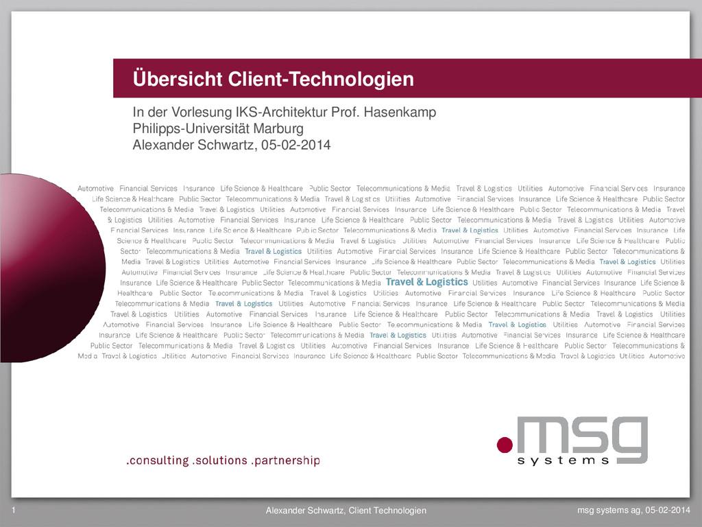 Übersicht Client-Technologien In der Vorlesung ...