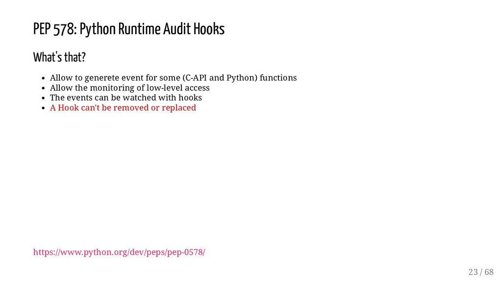PEP 578: Python Runtime Audit Hooks What's that...