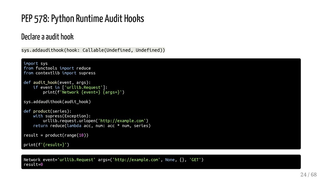 PEP 578: Python Runtime Audit Hooks Declare a a...