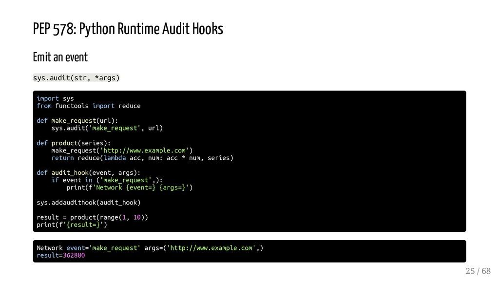 PEP 578: Python Runtime Audit Hooks Emit an eve...