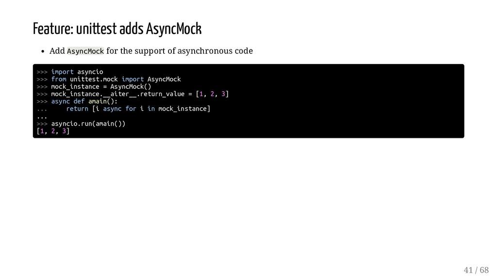 Feature: unittest adds AsyncMock Add AsyncMock ...