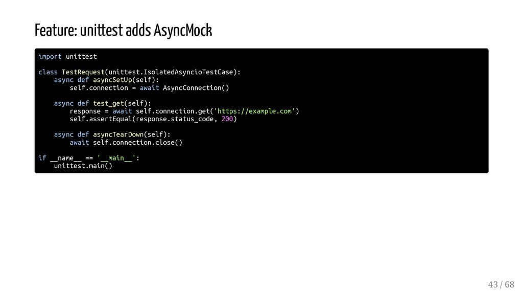 Feature: unittest adds AsyncMock import unittes...