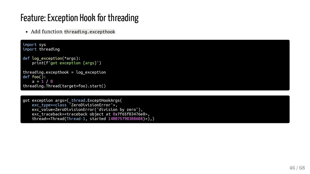 Feature: Exception Hook for threading Add funct...
