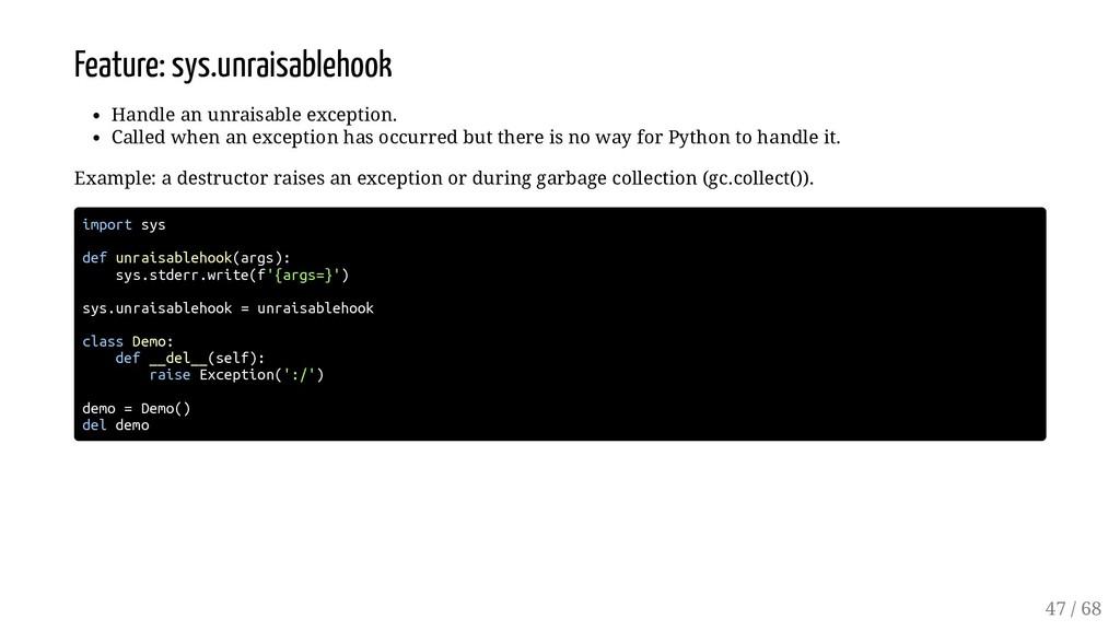 Feature: sys.unraisablehook Handle an unraisabl...