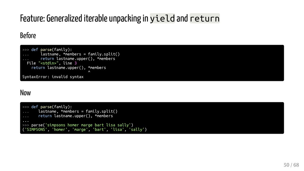 Feature: Generalized iterable unpacking in yiel...