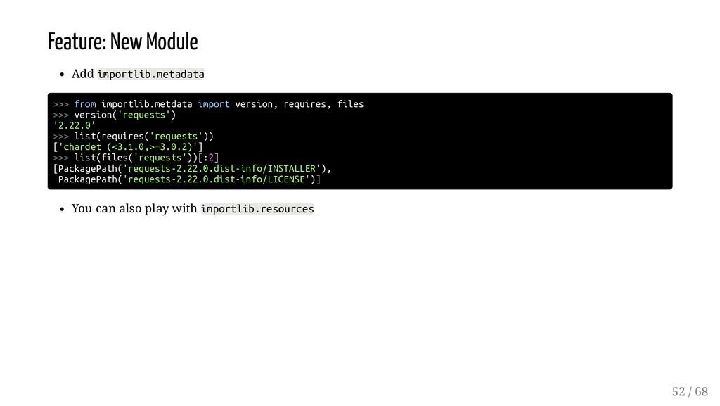 Feature: New Module Add importlib.metadata >>> ...